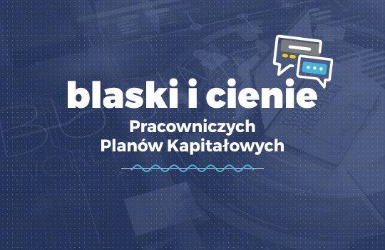 Pierwsze w Polsce niezależne badanie dot. PPK